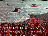 Dope City Saints ft. Phil Da Agony & Deuce Eclipse – Party People