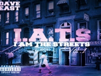 "Dave East – ""I.A.T.S Vol.1″ (I Am The Streets) Mixtape Cover Art & Tracklist"