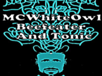 MC WhiteOwl – BeefEater and Tonic |prod. by DJ Mondee|