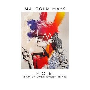 Malcolm Mays – FOE
